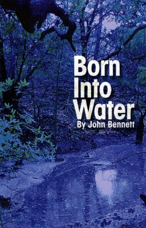 Born Into Water by John Bennett