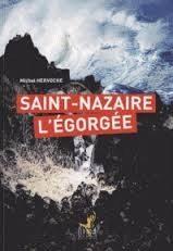 Michel Hervoche / Saint Nazaire l'égorgée