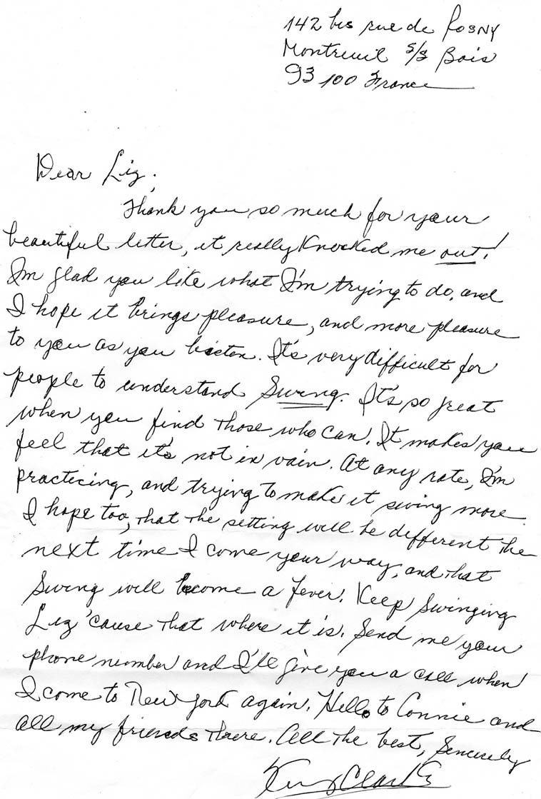 "Letter to Kazzrie Jaxen in NYC from Kenny Clarke in Paris -- September 3, 1984 -- (Kazzrie was then known by her patronymic Liz Gorrill) -- she had met Kenny at a performance in NY in 1980 and exchanged addresses -- she had wrote him to say how she had spent the previous year playing almost every day to his ride cymbal on the Warne Marsh-Lee Konitz Atlantic album of June 14, 1955 -- transfixed by the ride cymbal just sitting at her piano playing only the one note along with it, and sometimes developing a little figure to go with it, but mostly just the one note over and over -- ""Topsy,"" ""There Will Never Be Another You,"" ""Two Not One,"" etc with Oscar Pettiford and Sal Mosca and Billy Bauer (Ronnie Ball sat in on one track)."