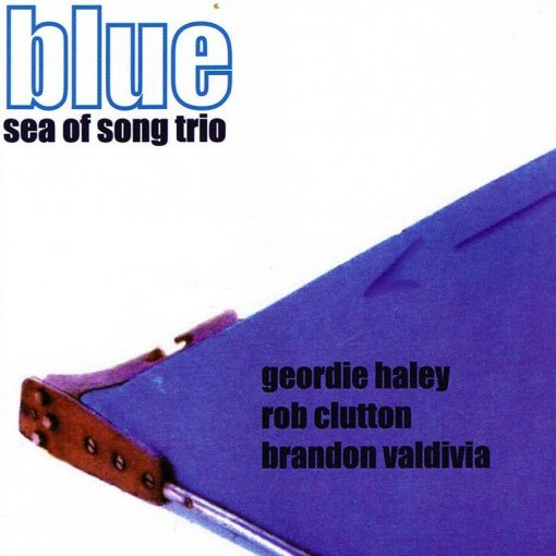 Geordie Haley's Sea Of Song Trio | Blue Boat ; cover
