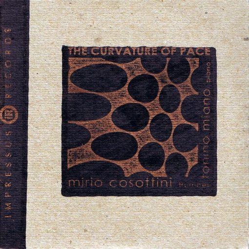 Mirio Cosottini & Tonino Miano | The Curvature Of Pace ; cover