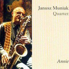 Janusz Muniak Quartet | Annie | nottwo records