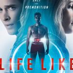 Download Life Like (2019) Mp4