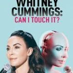 Download Whitney Cummings: Can I Touch It (2019) Mp4