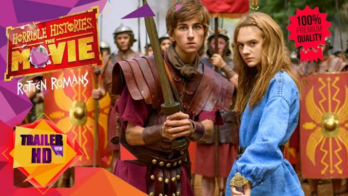 Horrible Histories: The Movie - Rotten Romans (2019) Mp4