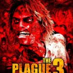 Download The Plague 3: The Road's End (2018) Mp4