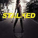Download Stalked (2019) Mp4