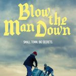 Download Blow The Man Down (2020) Mp4