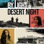 Download By Light Of Desert Night (2020) Mp4