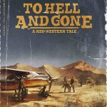 Download To Hell and Gone (2019) Mp4