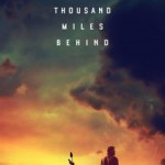 Download A Thousand Miles Behind (2019) Mp4