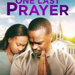 Download One Last Prayer (2020) (720p) Mp4