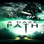 Download A Dark Path (2020) Mp4