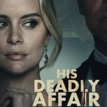 Download His Deadly Affair (2019) Mp4