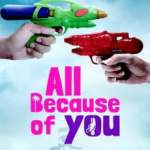 Download All Because of You (2020) (Malay) Mp4