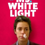 Download Ms. White Light (2019) Mp4