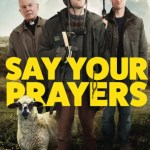 Download Say Your Prayers (2020) Mp4Download Say Your Prayers (2020) Mp4