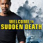 Download Welcome to Sudden Death (2020) Mp4