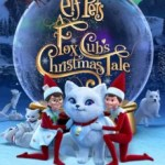 Download Elf Pets: A Fox Cub's Christmas Tale (2019) (Animation) Mp4