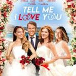Download Tell Me I Love You (2020) Mp4