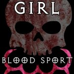 Download Girl Blood Sport (2019) Mp4
