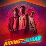 Download Riding with Sugar (2020) Mp4