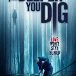 Download The Deeper You Dig (2019) Mp4