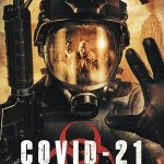 Download COVID-21: Lethal Virus (2021) Mp4