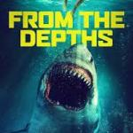Download From the Depths (2020) Mp4
