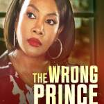 Download The Wrong Prince Charming (2021) Mp4