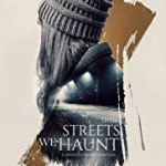 Download These Streets We Haunt (2021) Mp4