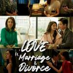 Download Love (ft. Marriage and Divorce) Season 2 Episode 3 Mp4