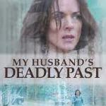 Download My Husband's Deadly Past (2020) Mp4