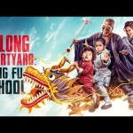 Download Oolong Courtyard: KungFu School (2018) (Chinese) Mp4