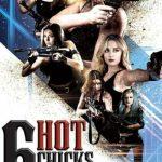 Download Six Hot Chicks in a Warehouse (2017) Mp4
