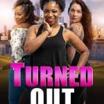Download Turned Out (2019) Mp4