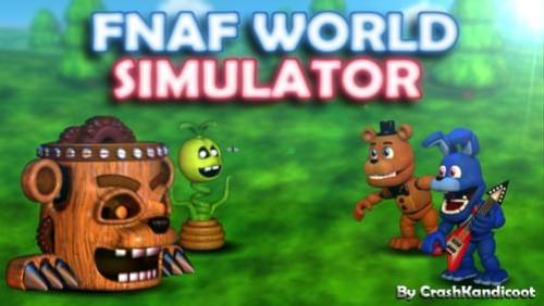 Fnaf World Simulator Full Gameplay | Legacy Time