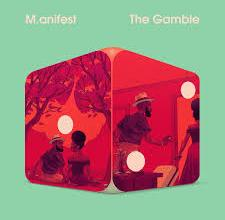 Photo of Download Mp3 : M.anifest – The Gamble ft. Bayku