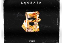 Photo of Music: Peruzzi – Lagbaja