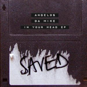 EP: Angelos & Da Mike – In Your Head