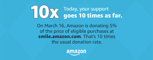 Today, your support goes 10 times further.