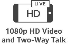 1080p HD Video and Two-Way Talk