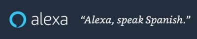 Alexa, speak Spanish
