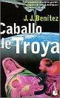 Caballo de troya,3 (booket) (Biblioteca J.J. Benitez)