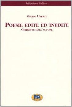 Poesie edite ed inedite. Corrette dall'autore [1871]