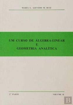 Um Curso de Álgebra-Linear e Geometria Analítica Volume II
