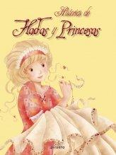 Historias De Hadas Y Princesas (Cuentos Clasicos Ilustrado)