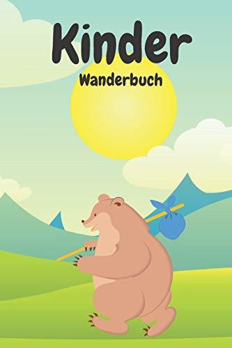 Kinder Wanderbuch: Dieses schöne Wanderbuch - Gipfelbuch ist neben...