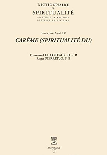CARME (SPIRITUALIT DU) (Dictionnaire de spiritualit) (French Edition)