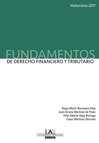 Fundamentos de Derecho Financiero y Tributario. Materiales 2017